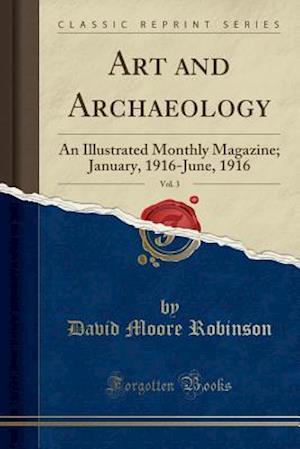 Bog, paperback Art and Archaeology, Vol. 3 af David Moore Robinson