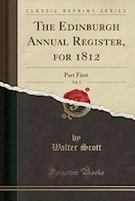 The Edinburgh Annual Register, for 1812, Vol. 5