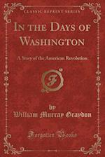 In the Days of Washington