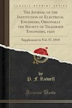 The Journal of the Institution of Electrical Engineers, Originally the Society of Telegraph Engineers, 1920 af P. F. Rowell