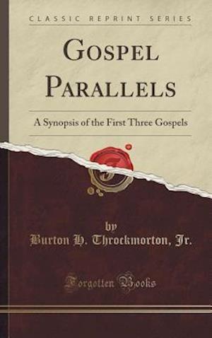 Bog, hardback Gospel Parallels af Burton H. Throckmorton Jr