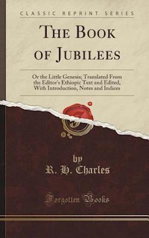 Bog, hardback The Book of Jubilees af R. H. Charles