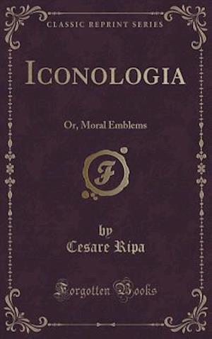 Bog, hardback Iconologia af Cesare Ripa