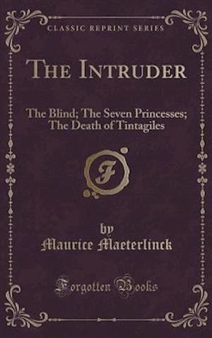 Bog, hardback The Intruder af Maurice Maeterlinck