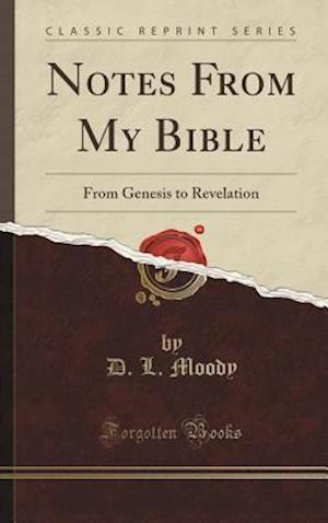 Bog, hardback Notes from My Bible af D. L. Moody