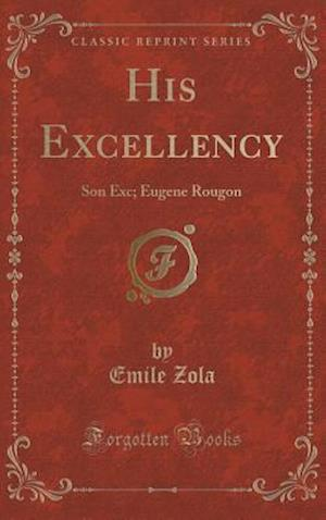 Bog, hardback His Excellency af Emile Zola