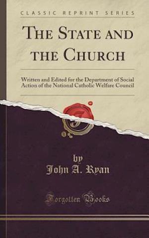 Bog, hardback The State and the Church af John A. Ryan
