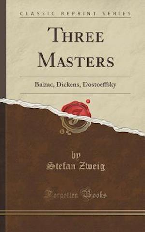 Bog, hardback Three Masters af Stefan Zweig