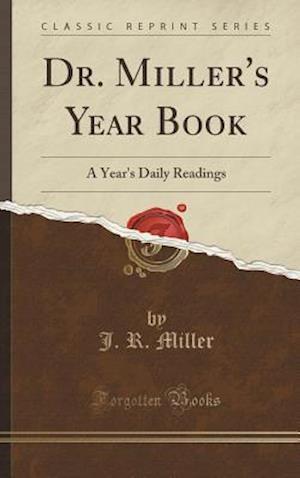 Bog, hardback Dr. Miller's Year Book af J. R. Miller