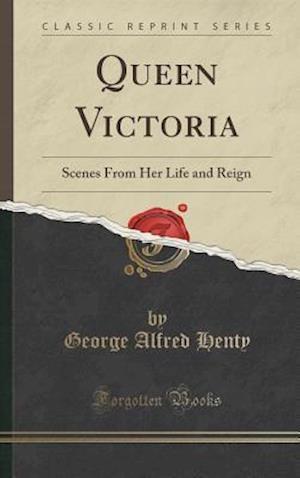 Bog, hardback Queen Victoria af George Alfred Henty