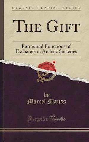 Bog, hardback The Gift af Marcel Mauss