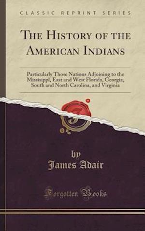 Bog, hardback The History of the American Indians af James Adair