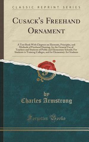 Bog, hardback Cusack's FreeHand Ornament af Charles Armstrong