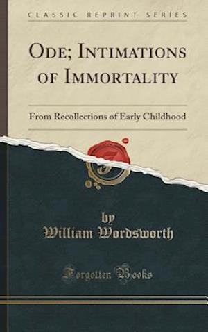 Bog, hardback Ode; Intimations of Immortality af William Wordsworth
