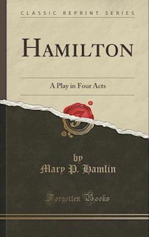 Bog, hardback Hamilton af Mary P. Hamlin