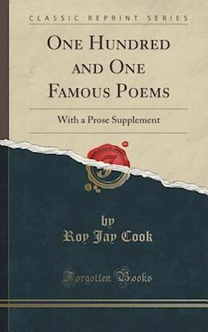 Bog, hardback One Hundred and One Famous Poems af Roy Jay Cook