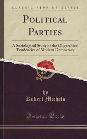 Bog, hardback Political Parties af Robert Michels