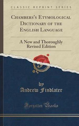 Bog, hardback Chambers's Etymological Dictionary of the English Language af Andrew Findlater