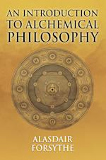 An Introduction to Alchemical Philosophy