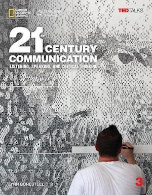 Bog, ukendt format 21st Century Communication 3: Listening, Speaking and Critical Thinking: Student Book