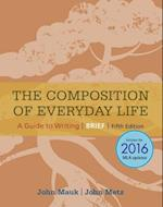 The Composition of Everyday Life, Brief, 2016 MLA Update (The Composition of Everyday Life)