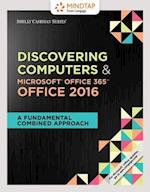 Shelly Cashman Discovering Computers & Microsoft Office 365 & Office 2016 + Lms Integrated Mindtap Computing, 1-term Access af Jennifer T. Campbell