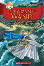 The Wizard's Wand (Geronimo Stilton and the Kingdom of Fantasy)