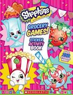 Grocery Games! Sticker Activity Book (Shopkins)