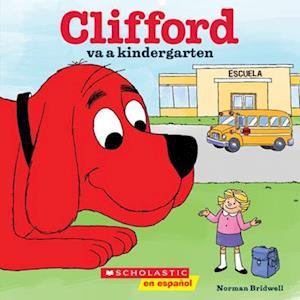 Bog, paperback Clifford Va a Kindergarten af Norman Bridwell