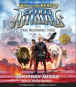 The Burning Tide (Spirit Animals Fall of the Beasts)