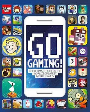 Bog, paperback Go Gaming: the Total Guide to the World's Greatest Mobile Games af Scholastic