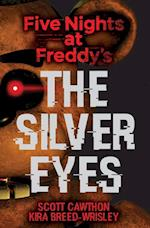 The Silver Eyes (Five Nights at Freddys)