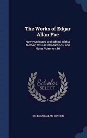 The Works of Edgar Allan Poe af Edgar Allan 1809-1849 Poe