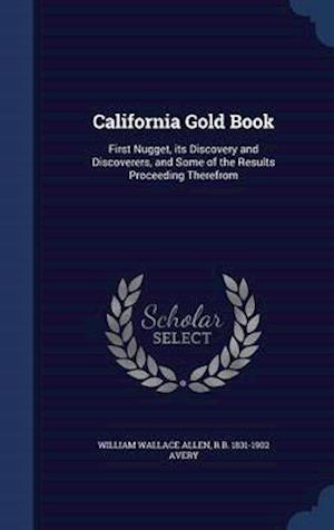 California Gold Book af William Wallace Allen
