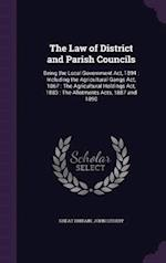 The Law of District and Parish Councils af Great Britain, John Lithiby