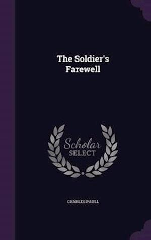 The Soldier's Farewell af Charles Paull