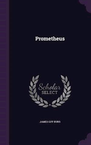 Prometheus af James Guy Burr