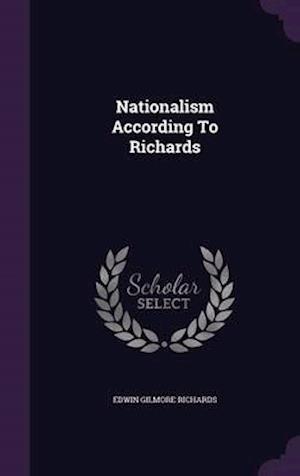 Nationalism According to Richards af Edwin Gilmore Richards