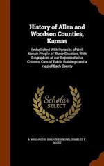 History of Allen and Woodson Counties, Kansas af L. Wallace B. 1861 Cn Duncan, Charles F. Scott