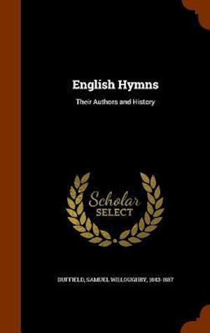 English Hymns af Samuel Willoughby 1843-1887 Duffield