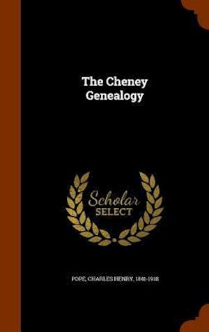 The Cheney Genealogy af Charles Henry 1841-1918 Pope