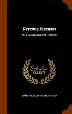 Nervous Diseases af Allan McLane 1848-1919 Hamilton