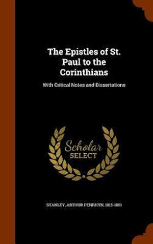 The Epistles of St. Paul to the Corinthians af Arthur Penrhyn 1815-1881 Stanley