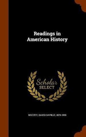Readings in American History af David Saville 1870-1965 Muzzey