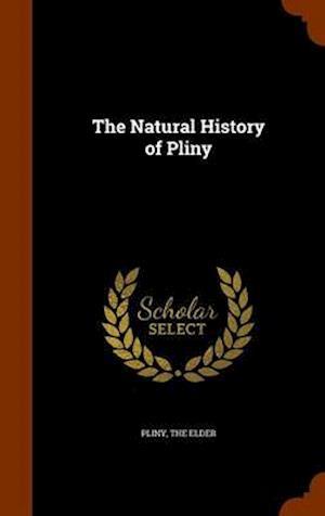 The Natural History of Pliny af The Elder Pliny