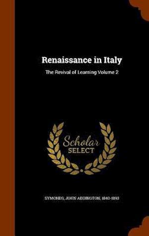 Renaissance in Italy af John Addington 1840-1893 Symonds