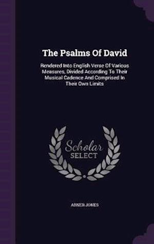 The Psalms of David af Abner Jones