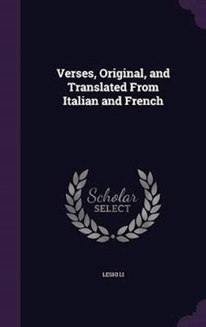 Verses, Original, and Translated from Italian and French af Leshi Li