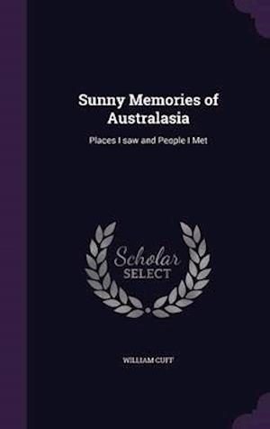 Sunny Memories of Australasia af William Cuff