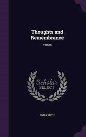 Thoughts and Remembrance af Emily Leith